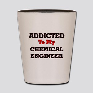 Addicted to my Chemical Engineer Shot Glass