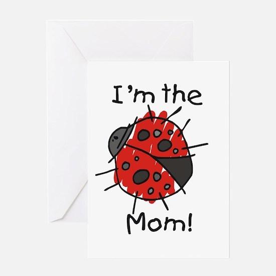I'm the Mom Ladybug Greeting Card