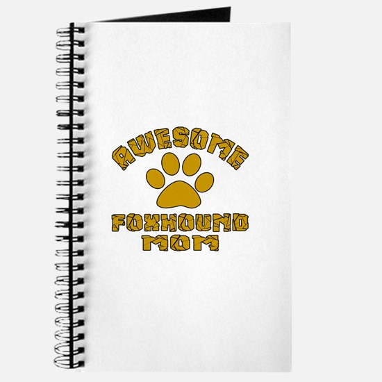Awesome Foxhound Mom Dog Designs Journal