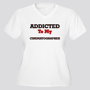 Addicted to my Cinematographer Plus Size T-Shirt