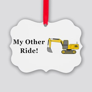 Track Hoe My Other Ride Picture Ornament