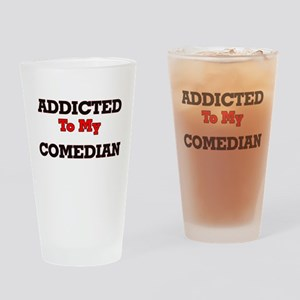 Addicted to my Comedian Drinking Glass