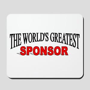 """The World's Greatest Sponsor"" Mousepad"