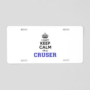 CRUSER I cant keeep calm Aluminum License Plate
