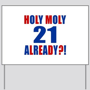 21 Holy Moly Birthday Designs Yard Sign