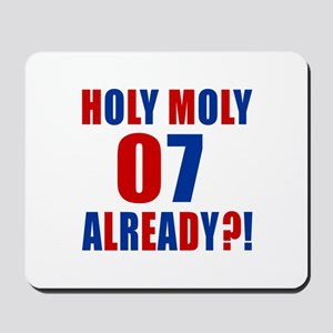 07 Holy Moly Birthday Designs Mousepad