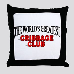 """The World's Greatest Cribbage Club"" Throw Pillow"
