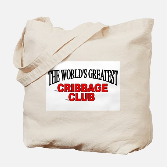"""The World's Greatest Cribbage Club"" Tote Bag"
