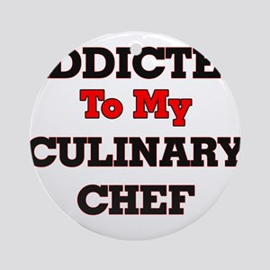 Addicted to my Culinary Chef Round Ornament