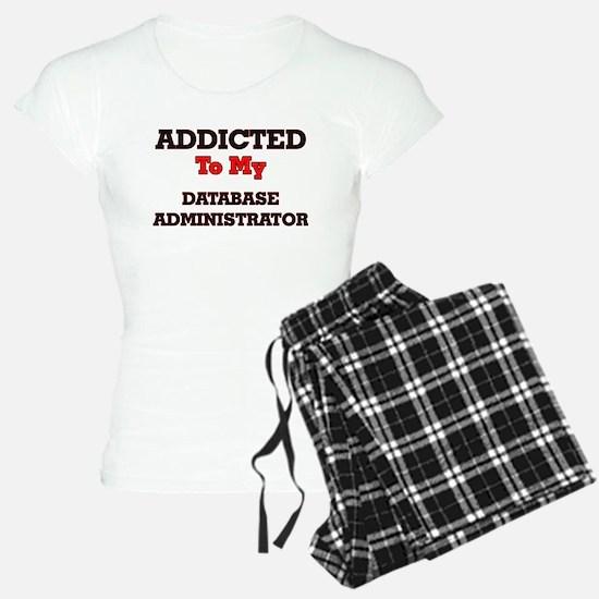 Addicted to my Database Adm Pajamas