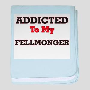 Addicted to my Fellmonger baby blanket