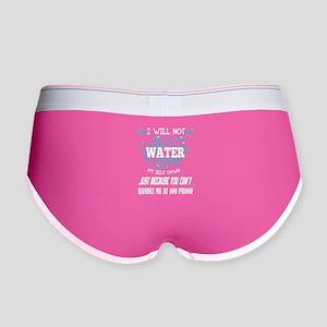 I Will Not Water T Shirt Women's Boy Brief