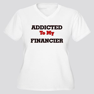Addicted to my Financier Plus Size T-Shirt