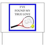 tennis joke Yard Sign