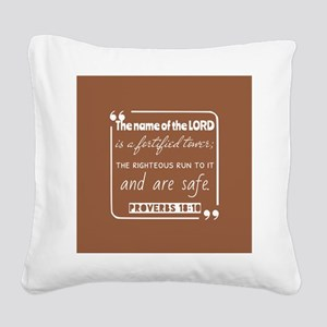 Proverbs 18:10 Inspirational Square Canvas Pillow