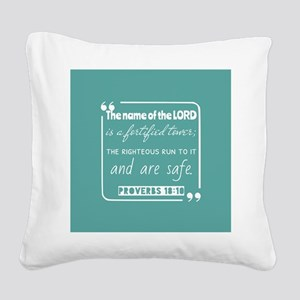 Proverbs 18:10 Christ Notes Square Canvas Pillow