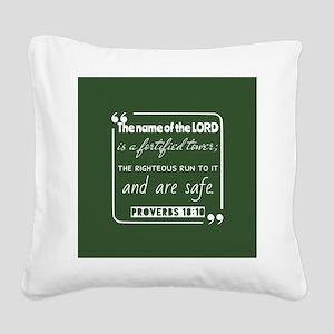 Proverbs 18:10 Encouraging Bi Square Canvas Pillow