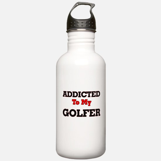 Addicted to my Golfer Water Bottle