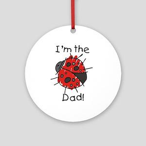 Ladybug I'm the Dad Ornament (Round)