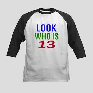 Look Who Is 13 Kids Baseball Jersey