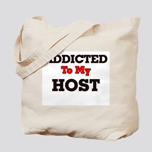 Addicted to my Host Tote Bag