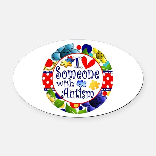 I Love Someone Oval Car Magnet