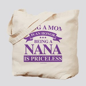 Being a Mom is an Honor Tote Bag