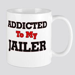 Addicted to my Jailer Mugs