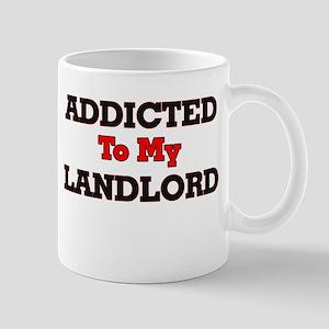 Addicted to my Landlord Mugs