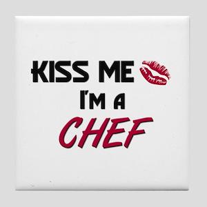 Kiss Me I'm a CHEF Tile Coaster