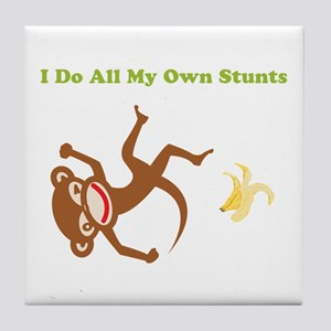 I Do All My Own Stunts Tile Coaster