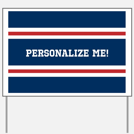 Red and White on Blue Sports Stripes Per Yard Sign