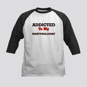 Addicted to my Martyrologist Baseball Jersey