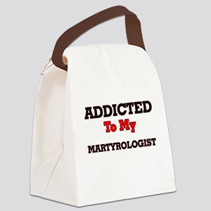 Addicted to my Martyrologist Canvas Lunch Bag