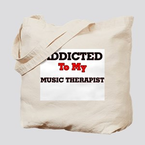 Addicted to my Music Therapist Tote Bag