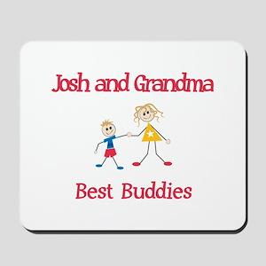 Josh & Grandma - Buddies Mousepad