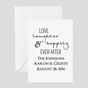 Love Laughter and Happily Ever After Greeting Card