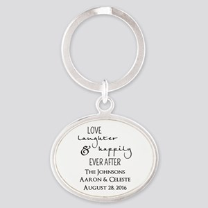 Love Laughter and Happily Ever After Keychains