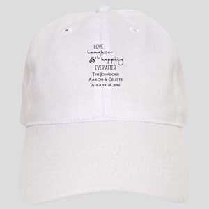 Love Laughter and Happily Ever After Baseball Cap