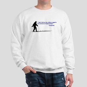 Sasquatch Quote - Sweatshirt