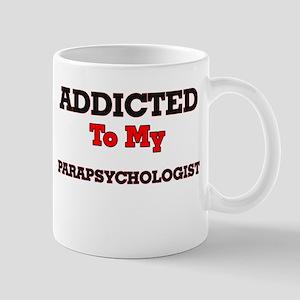 Addicted to my Parapsychologist Mugs