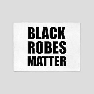 Black Robes Matter 5'x7'Area Rug