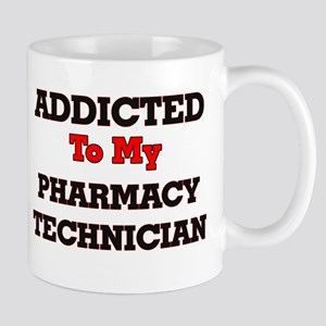 Addicted to my Pharmacy Technician Mugs