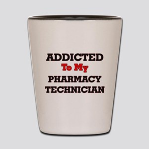 Addicted to my Pharmacy Technician Shot Glass