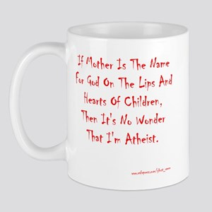 Mother = God Mug
