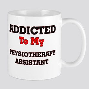 Addicted to my Physiotherapy Assistant Mugs