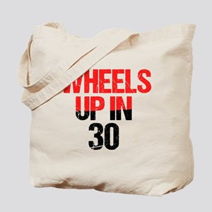 Wheels Up in 30 Tote Bag