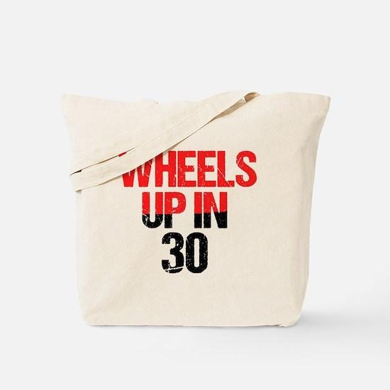 Wheels Up in 30 Tote Bag