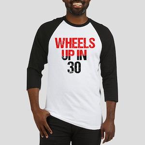 Wheels Up in 30 Baseball Jersey