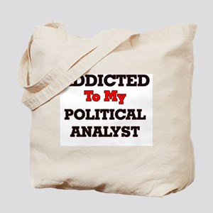 Addicted to my Political Analyst Tote Bag